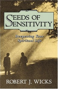 Seeds of Sensitivity: Deepening Your Spiritual Life