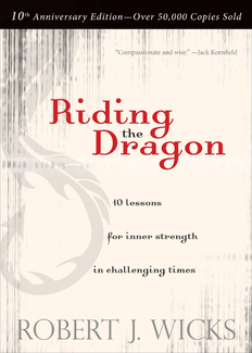 Riding the Dragon: 10 Lessons for Inner Strength in Challenging Times